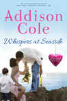 Whispers at Seaside (Sweet with Heat: Seaside Summers #10)