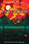 Latchkey (Archivist Wasp Saga, #2)