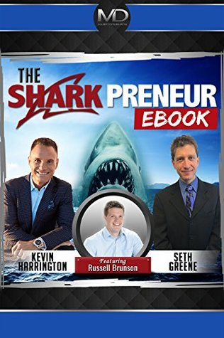 The SharkPreneur Ebook: with Russell Brunson of ClickFunnels