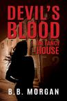 The Fancy House (Devil's Blood #3)