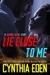 Lie Close To Me by Cynthia Eden