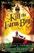 Kill the Farm Boy by Delilah S. Dawson
