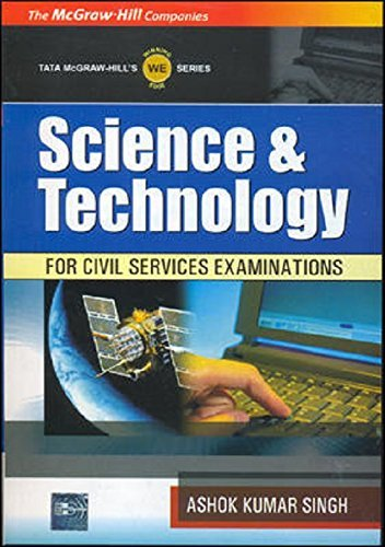 Science & Technology : A Comprehensive Manual for Civil Services Exams