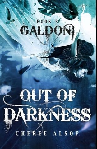 Galdoni Book Three: Out of Darkness (The Galdoni Series) (Volume 3)