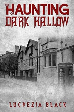 The Haunting of Dark Hallow