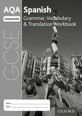 Aqa Gcse Spanish Foundation Grammar And Vocabulary Workbook Pack X8