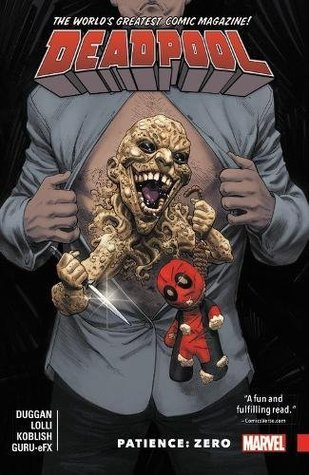 Deadpool: World's Greatest, Volume 6: Patience: Zero