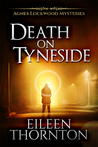 Death on Tyneside (Agnes Lockwood Mysteries, #2)