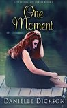 One Moment: Volume 1 (Little Hollow)
