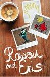 Rowan and Eris by Campbell Jefferys