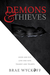 Demons & Thieves by Brae Wyckoff