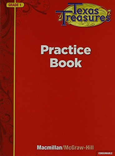 Texas Treasures Practice Book, Grade 1