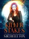 Killer Stakes (Immortal Kin, #2)