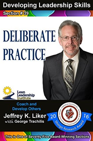 Developing Leadership Skills 39: Deliberate Practice Module 5 Section 4