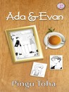 Review Novel : Ada & Evan-Pingu Toha