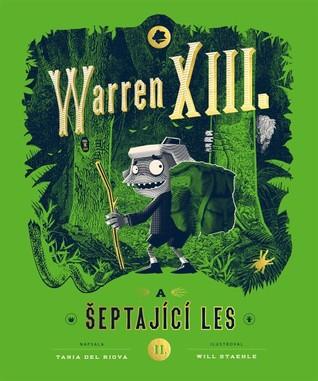 Warren XIII. a šeptající les by Tania del Rio