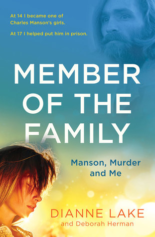 Member of the Family, Manson, Murder and Me