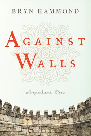 Against Walls by Bryn  Hammond