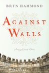 Against Walls (Amgalant One)