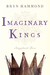 Imaginary Kings (Amgalant Two)