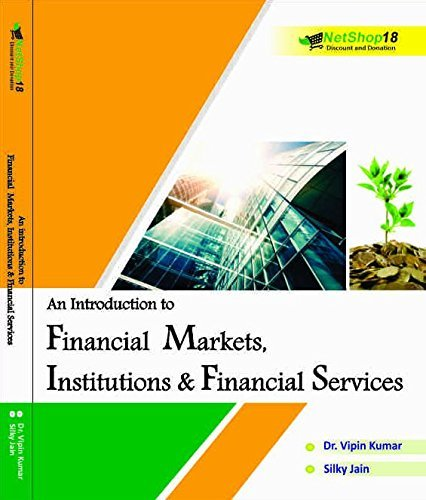 An Introduction to Financial Markets, Institutions & Financial Services
