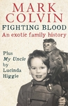Fighting Blood: An Exotic Family History