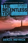 The Relentless Tide (DCI Daley, #6)