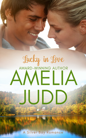 Lucky in Love (Silver Bay, #3)