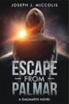 Escape from Palmar by Joseph J. Miccolis