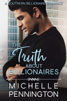 The Truth about Billionaires (Southern Billionaires #2)