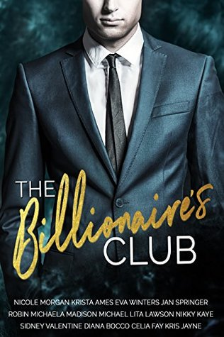 The Billionaire's Club: A Limited Edition Collection of Billionaire Romances