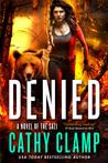 Denied (Luna Lake #3)