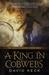 A King in Cobwebs by David Keck