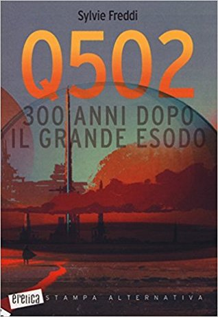 Q502. 300 anni dopo il grande esodo