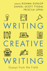 Writing Creative Writing: Essays from the Field