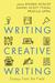 Writing Creative Writing by Rishma Dunlop