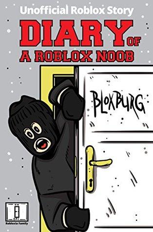 Diary Of A Roblox Noob Roblox Bloxburg By Robloxia Kid