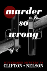 Murder So Wrong (Muckraker Mysteries #1)