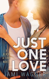 Just One Love (Black Alcove, #6)