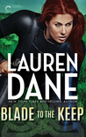 Blade to the Keep (Goddess with a Blade #2)