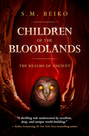 Children of the Bloodlands (The Realms of Ancient, #2)