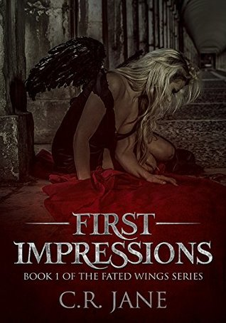 First Impressions by C.R. Jane