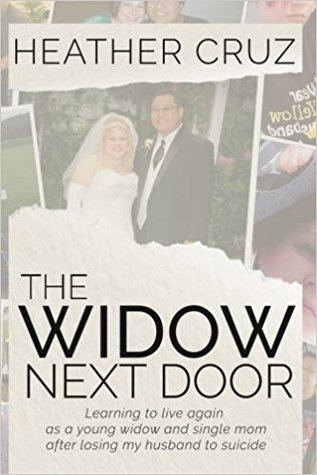Pdfthe Widow Next Door Learning To Live Again As A Young Widow And