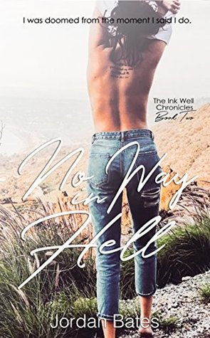 No Way in Hell (The Ink Well Chronicles #2)