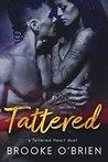 Tattered (Tattered Heart Duet #2)