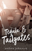 Tequila & Tailgates by Andrea  Johnston