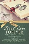 First Love Forever Romance Collection by Susanne  Dietze