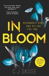In Bloom by C.J. Skuse
