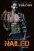 Nailed (A Real Man, #16) by Jenika Snow