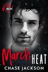 March Heat (Firehouse 56 #3)